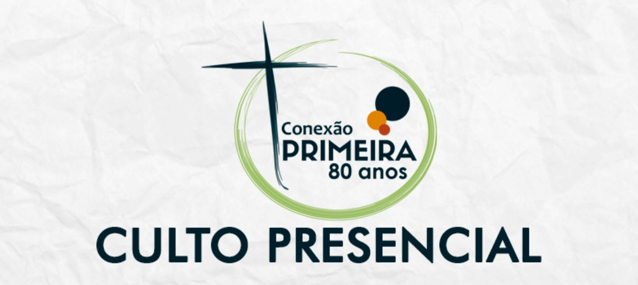 22/11 - Culto Dominical - 18h30 NOVO HORÁRIO