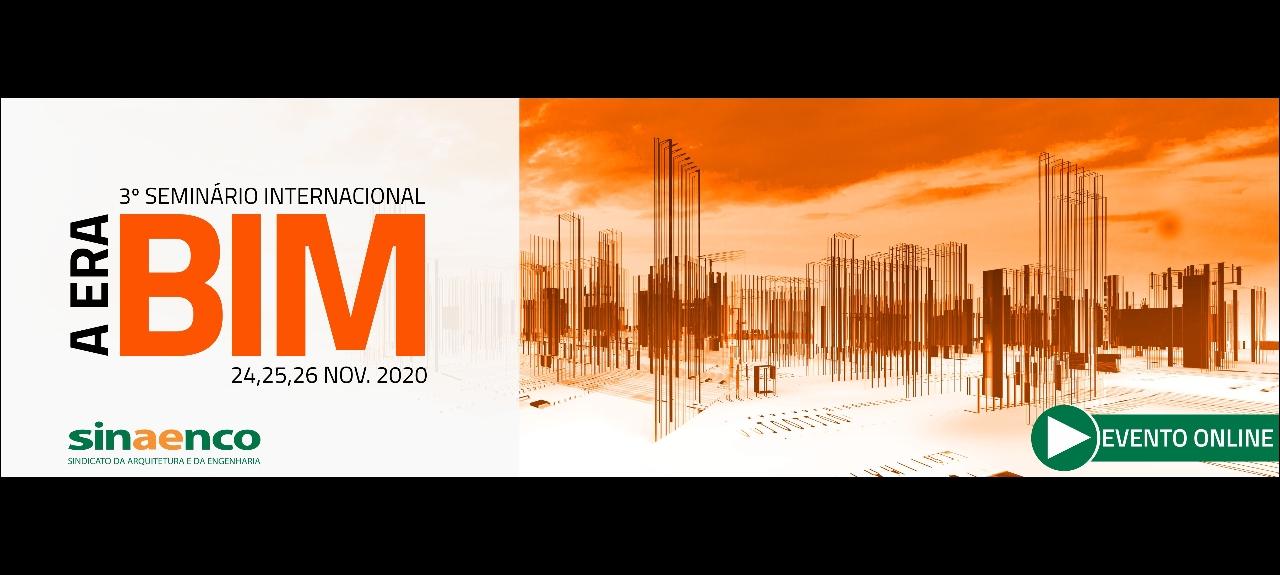 3º  Seminário Internacional : A Era BIM