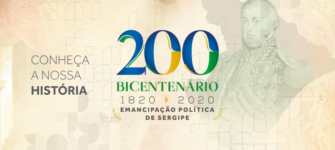 Bicentenário da Emancipação Política de Sergipe - A Luta pela Educação em Sergipe