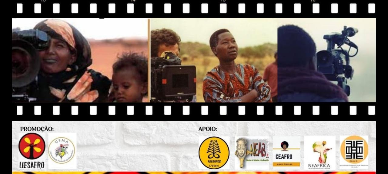"""VIII SEMANA INTERNACIONAL INTERDISCIPLINAR EM ESTUDOS AFRICANOS E AFRO-BRASILEIROS: """"CINEMA AFRICANO E DA DIÁSPORA"""""""