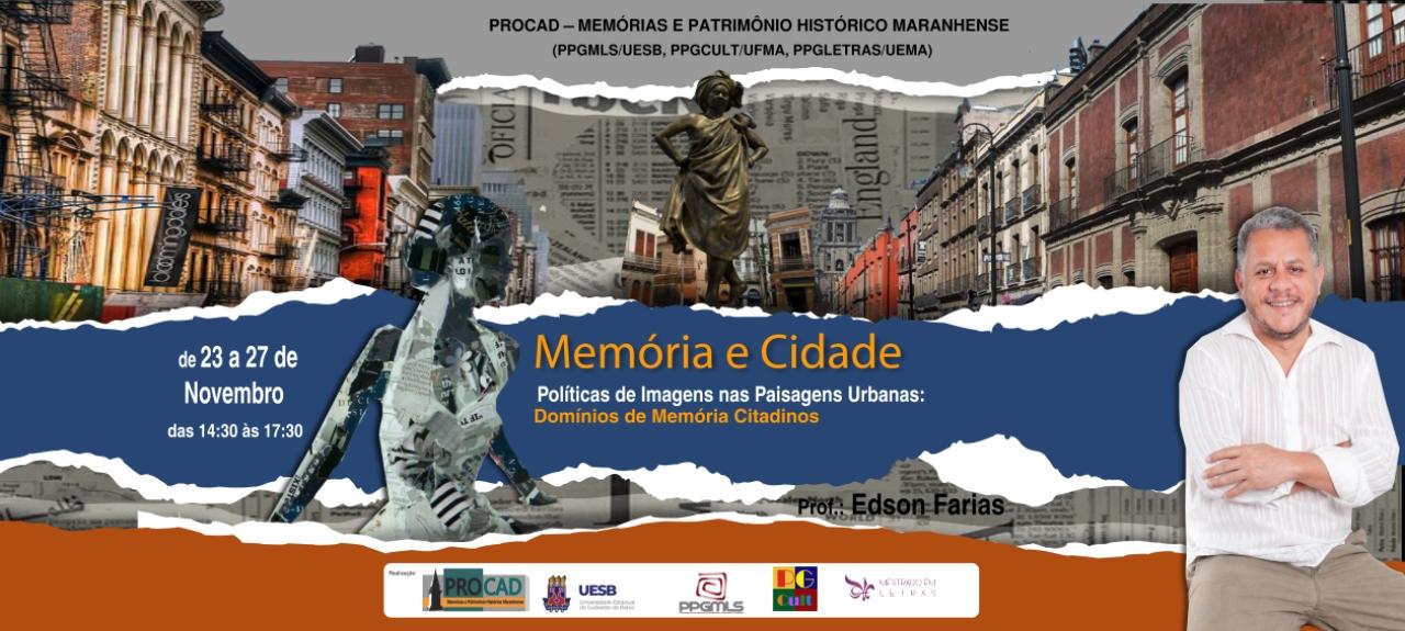 Memória e Cidade - Políticas de Imagens nas Paisagens Urbanas: Domínios de Memórias Citadinos