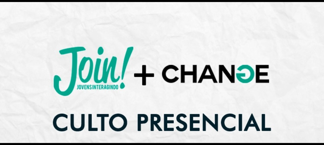 05/12 - Change + Join  19h30