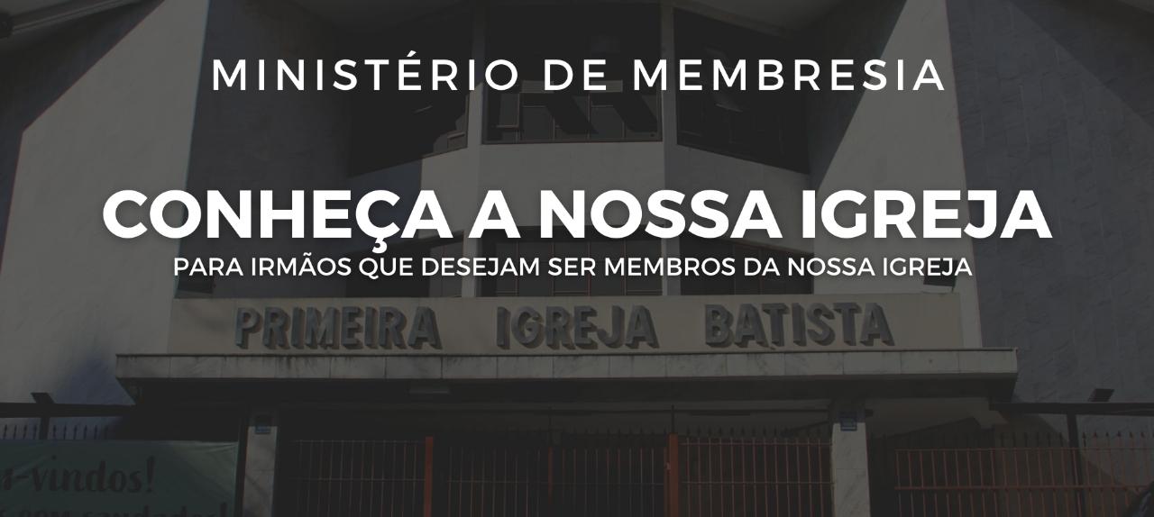 25/02 - Conheça a nossa Igreja (Presencial e Online) - 20h00