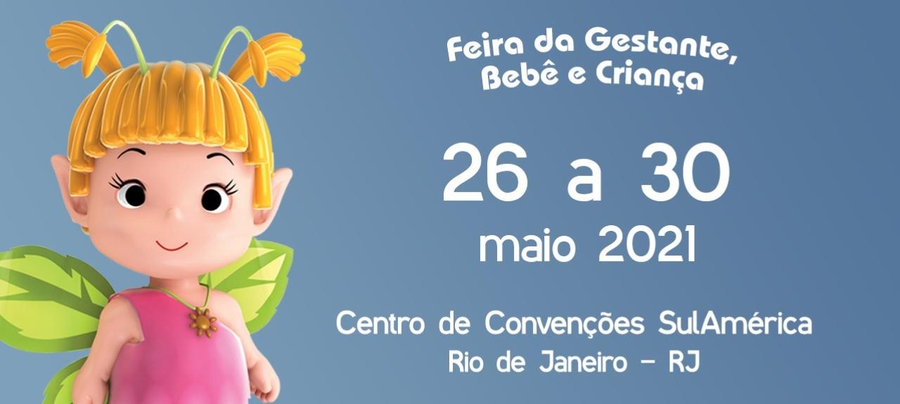 Feira da Gestante Bebê e Criança Rio de Janeiro de 26a 30 de Maio 2021