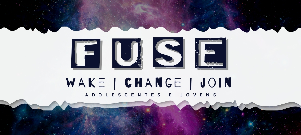 27/02 - FUSE | Wake + Change + Join  19h30