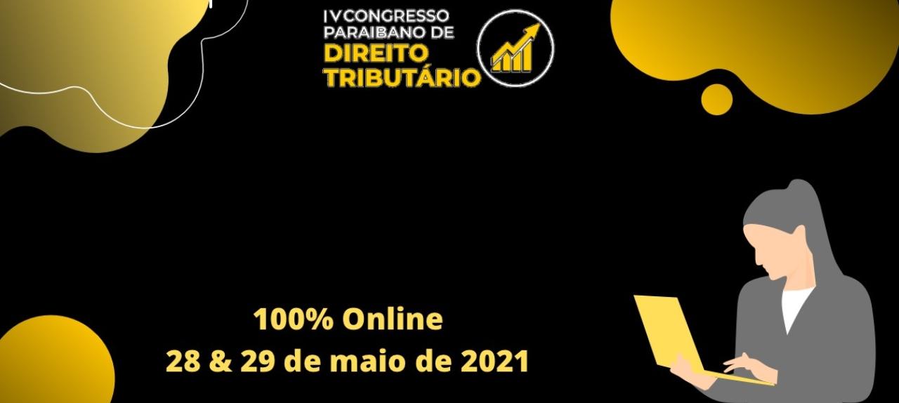 IV CONGRESSO PARAIBANO DE DIREITO TRIBUTÁRIO