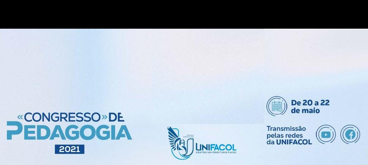 CONGRESSO DE PEDAGOGIA UNIFACOL 2021
