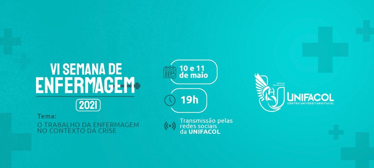 VI Semana de Enfermagem Unifacol: o trabalho da Enfermagem no contexto de crise