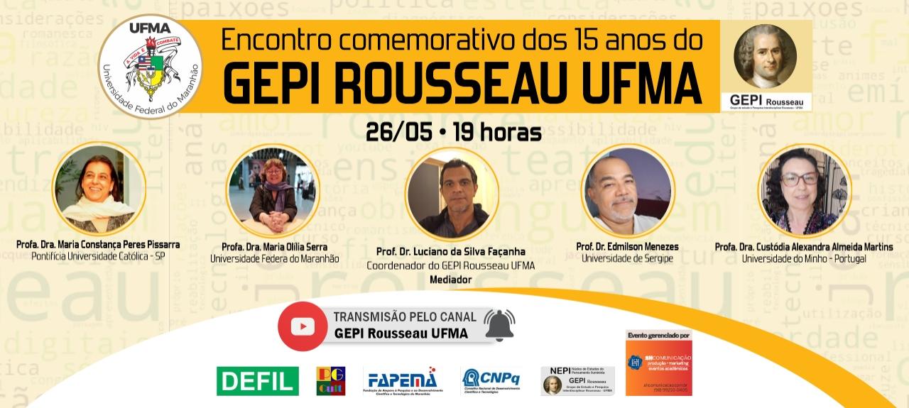 Encontro Comemorativo dos 15 anos do GEPI Rousseau UFMA