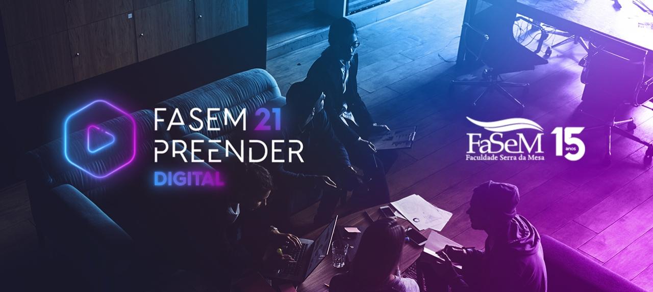 FASEMPREENDER - Dia 27/05 – quinta-feira: Live de comemoração aos 15 anos da FaSeM