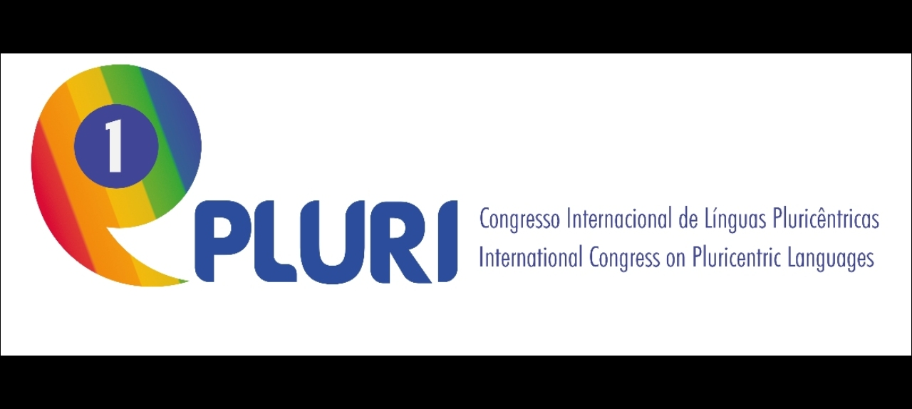 I CONGRESSO INTERNACIONAL DE LÍNGUAS PLURICÊNTRICAS / I INTERNATIONAL CONGRESS ON PLURICENTRIC LANGUAGES - 20 a 22 de outubro de 2021 / October 20-22, 2021