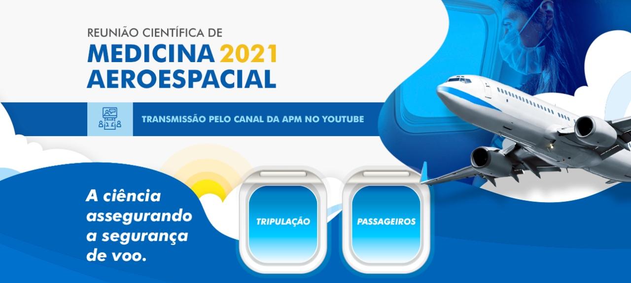 REUNIÃO CIENTÍFICA DE MEDICINA 2021 AEROESPACIAL