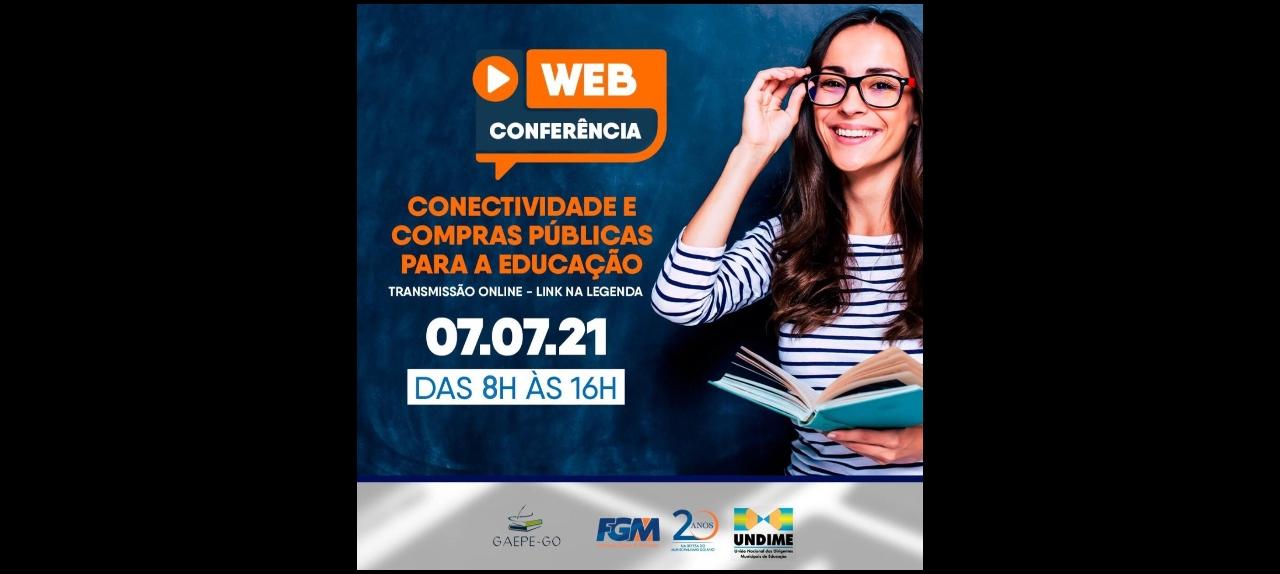 Webconferência:  CONECTIVIDADE E COMPRAS PÚBLICAS PARA A EDUCAÇÃO