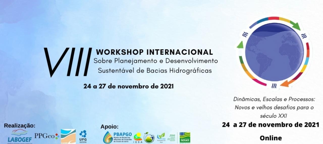 VIII Workshop Internacional sobre Planejamento e Desenvolvimento Sustentável de Bacias Hidrográficas
