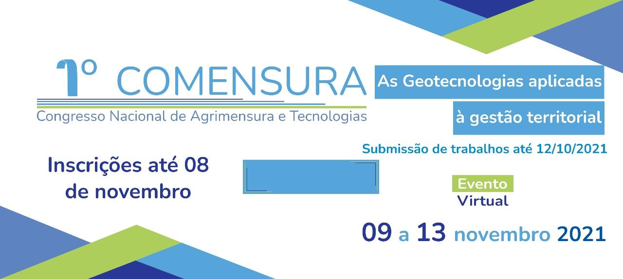 1º Comensura - Congresso Nacional de Agrimensura e Tecnologias