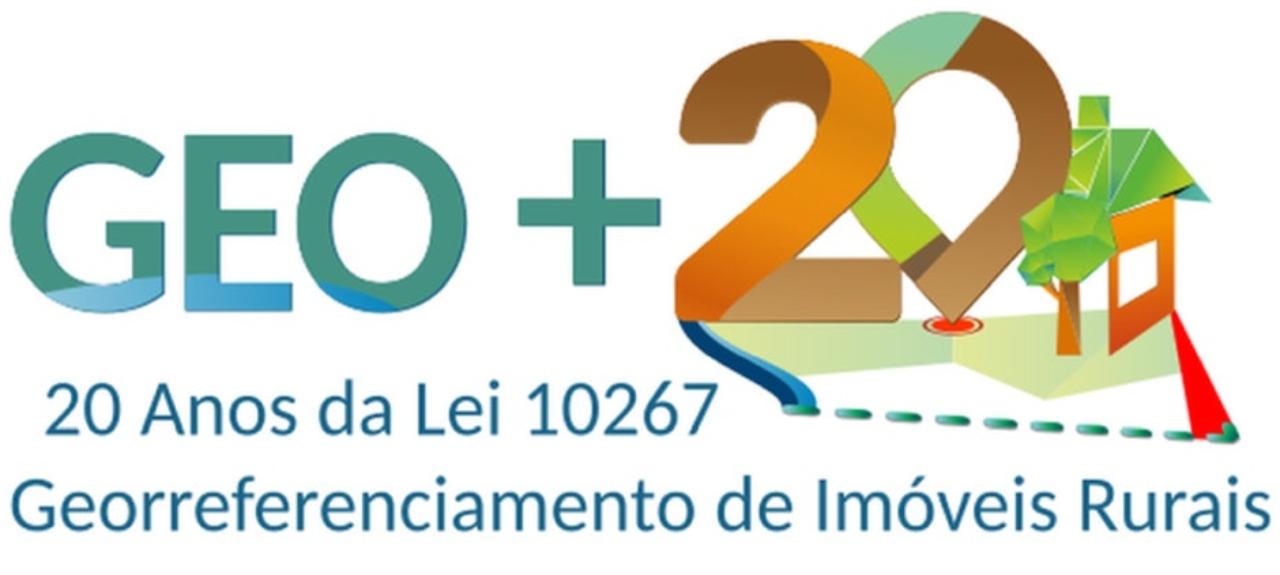 Geo+20: Seminário Nacional 20 anos da Lei 10.267/2001 de georreferenciamento de imóveis rurais no Brasil