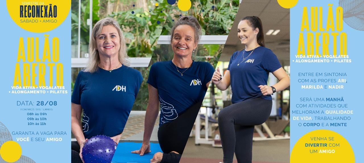 Aulão de Pilates + Yogalates + Alongamento + Vida Ativa