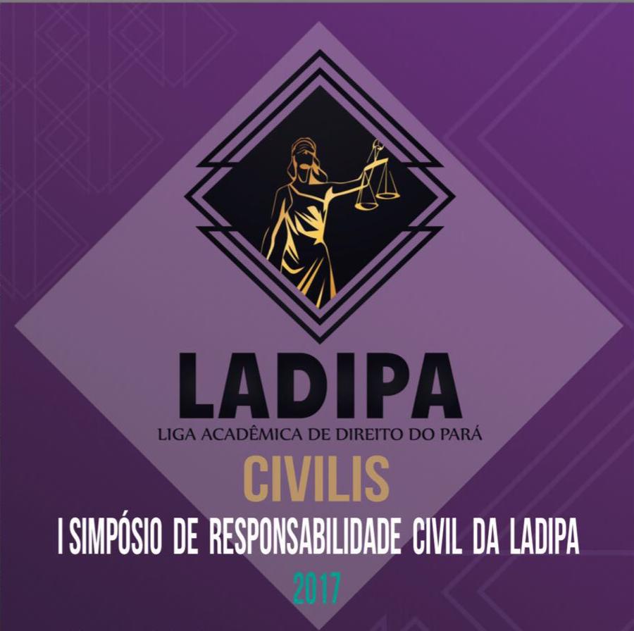 """CIVILIS 2017 - 15 ANOS DO CÓDIGO CIVIL: """"ANÁLISE DA NOVA ERA DA RESPONSABILIDADE CIVIL NO BRASIL"""""""