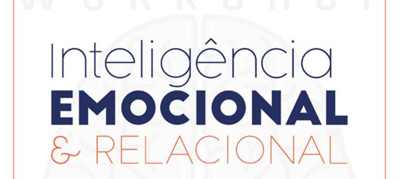 Inteligência Emocional e Relacional