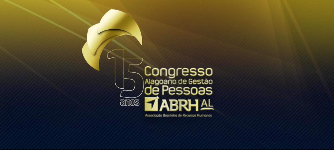 15 º CONGRESSO ALAGOANO DE GESTÃO DE PESSOAS