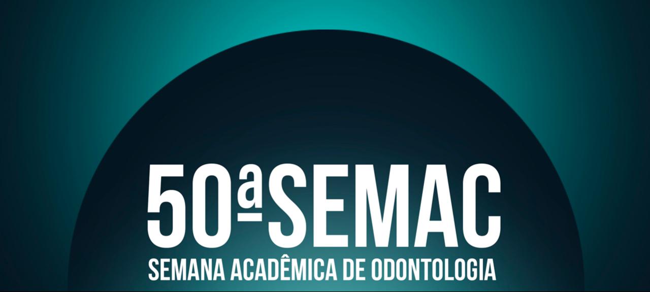 50ª Semana Acadêmica de Odontologia UFRGS