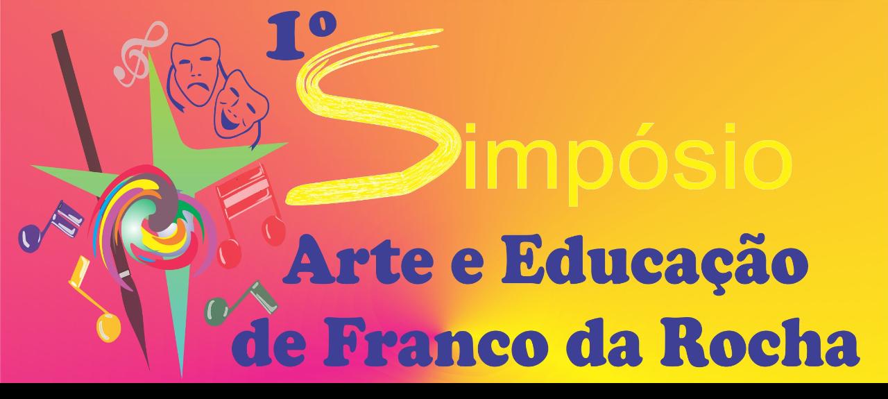 1º Simpósio Arte e Educação de Franco da Rocha