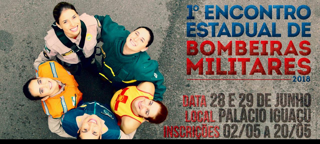1º Encontro Estadual de Bombeiras Militar