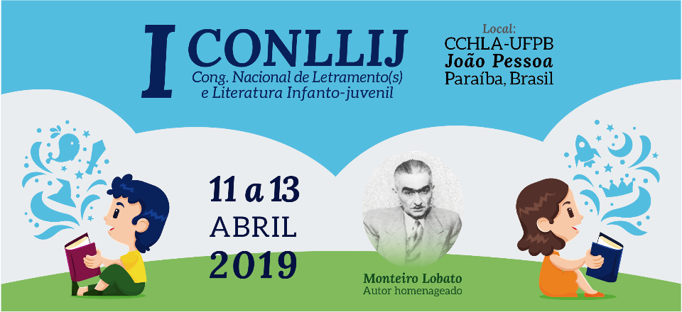 I CONLLIJ - CONGRESSO NACIONAL DE LETRAMENTO(S) E LITERATURA INFANTO-JUVENIL