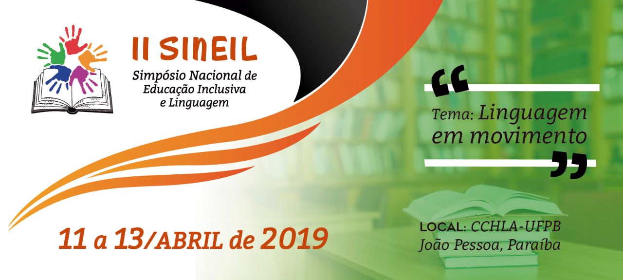 II SINEIL - Simpósio Nacional de Educação Inclusiva e Linguagem