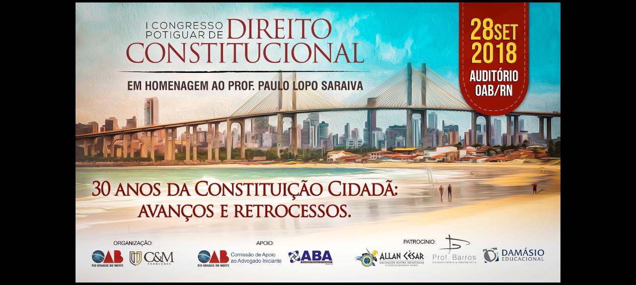 I CONGRESSO POTIGUAR DE DIREITO CONSTITUCIONAL