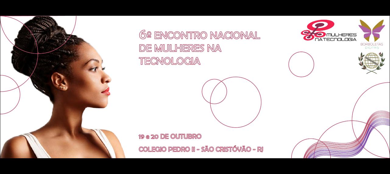6º Encontro Nacional de Mulheres na Tecnologia