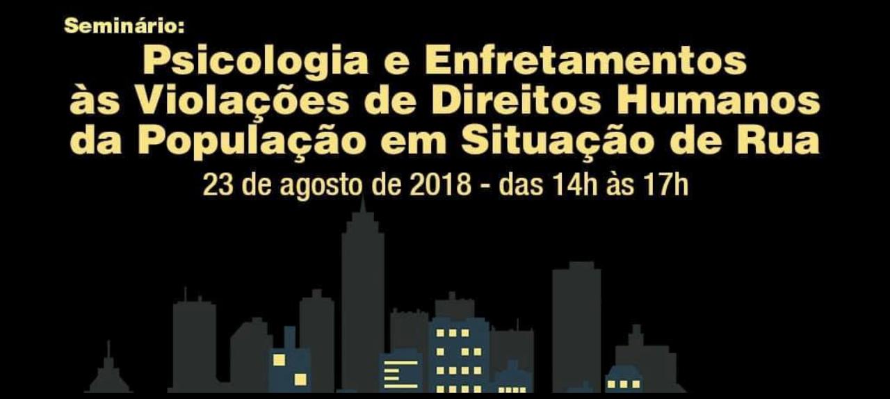 Seminário: Psicologia e População em situação de rua de Maceió