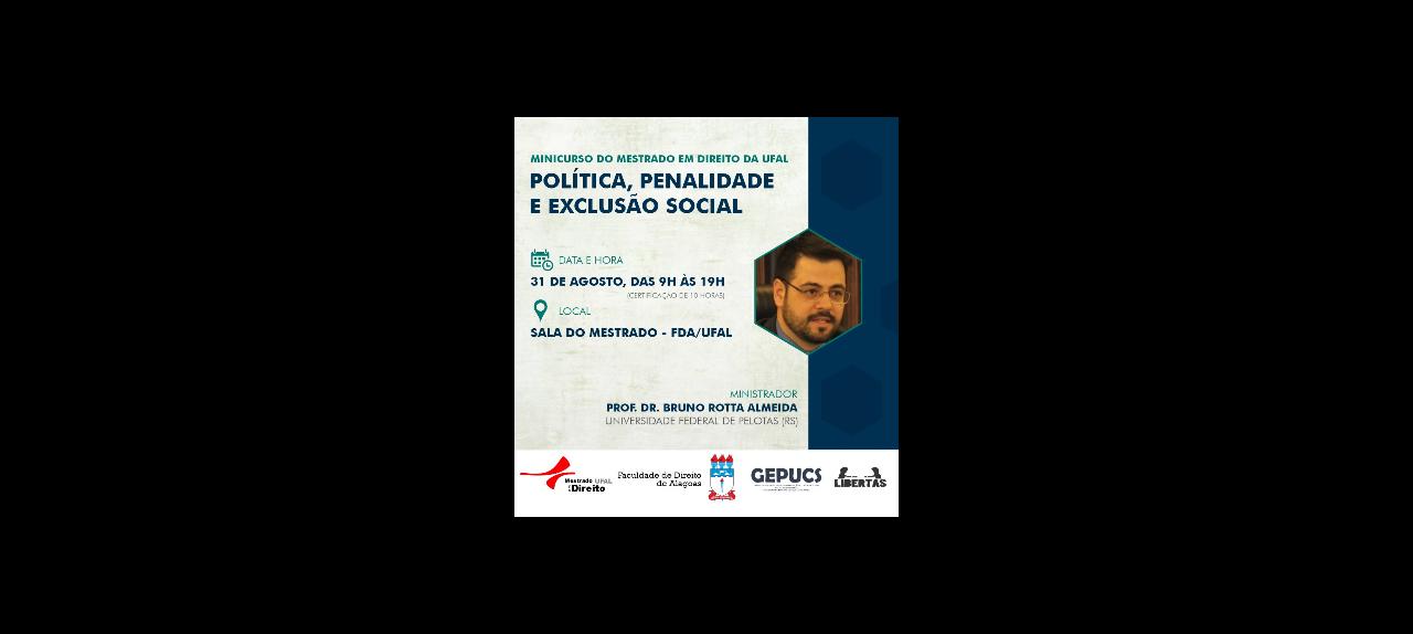 POLÍTICA, PENALIDADE E EXCLUSÃO SOCIAL