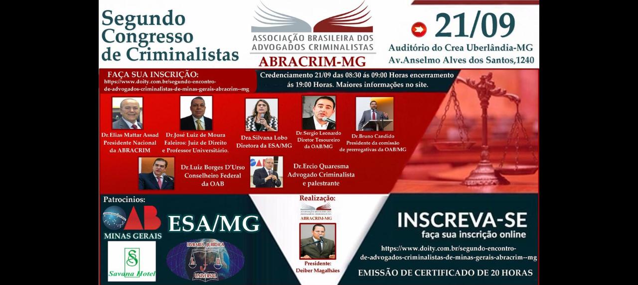 SEGUNDO CONGRESSO DE ADVOGADOS CRIMINALISTAS DE MINAS GERAIS (ABRACRIM - MG)