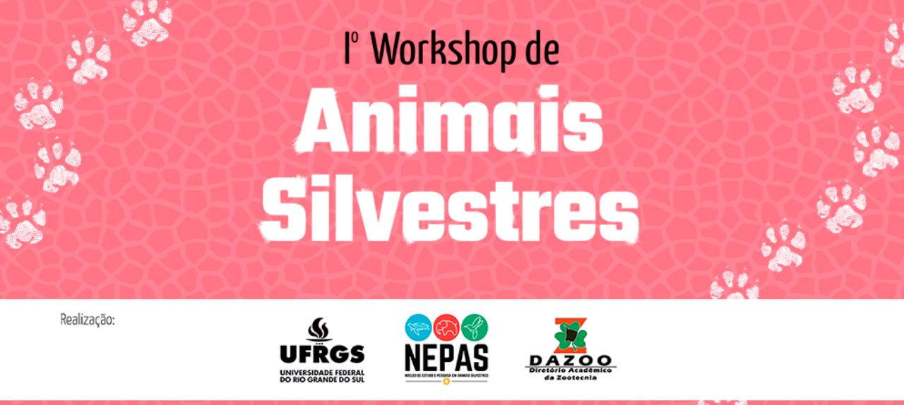 I Workshop de Animais Silvestres
