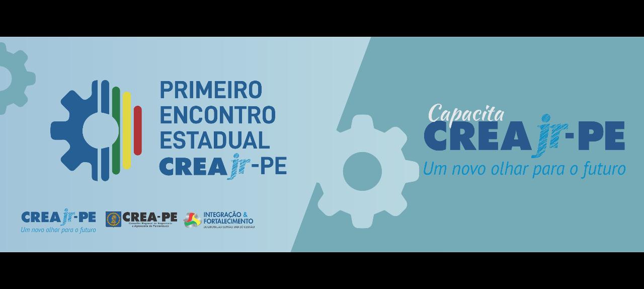Primeiro Encontro Estadual CREA Jr-PE - Capacita 2 CREA Jr-PE