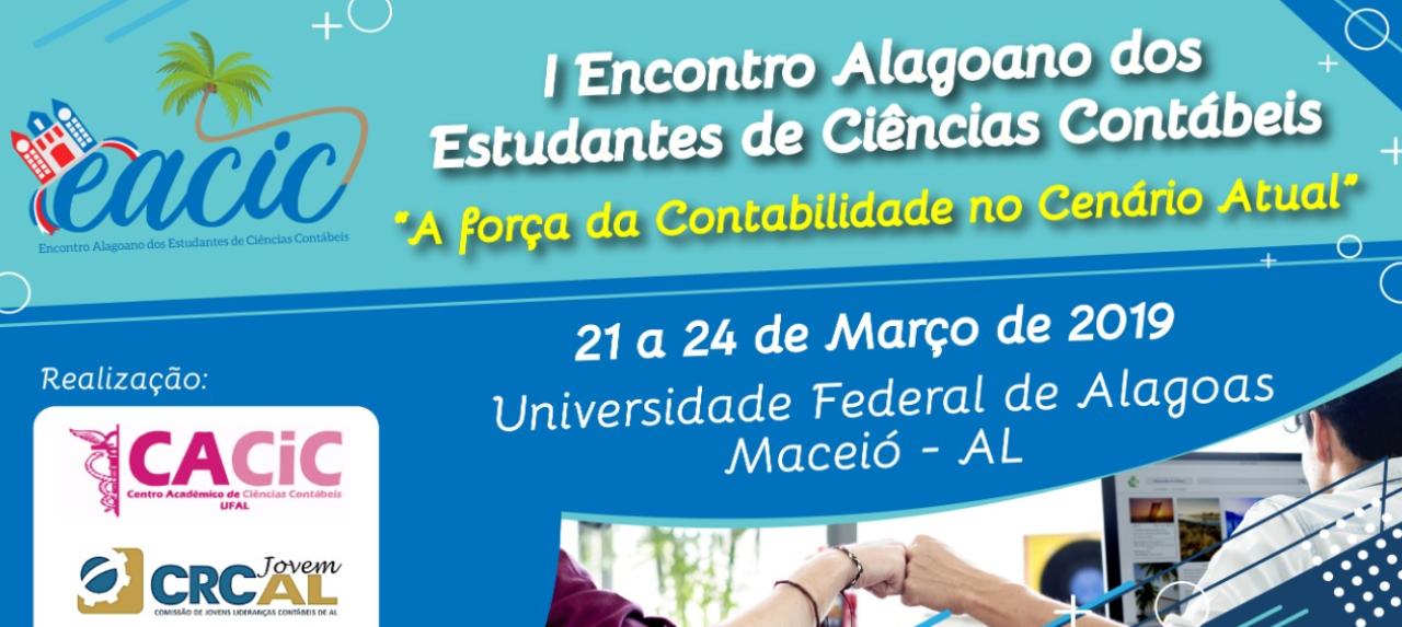 I Encontro Alagoano dos Estudantes de Ciências Contábeis - EACIC