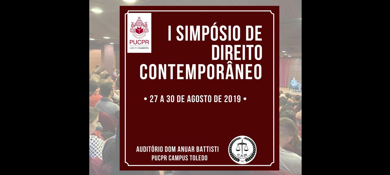 I SIMPÓSIO DE DIREITO CONTEMPORÂNEO PUCPR TOLEDO