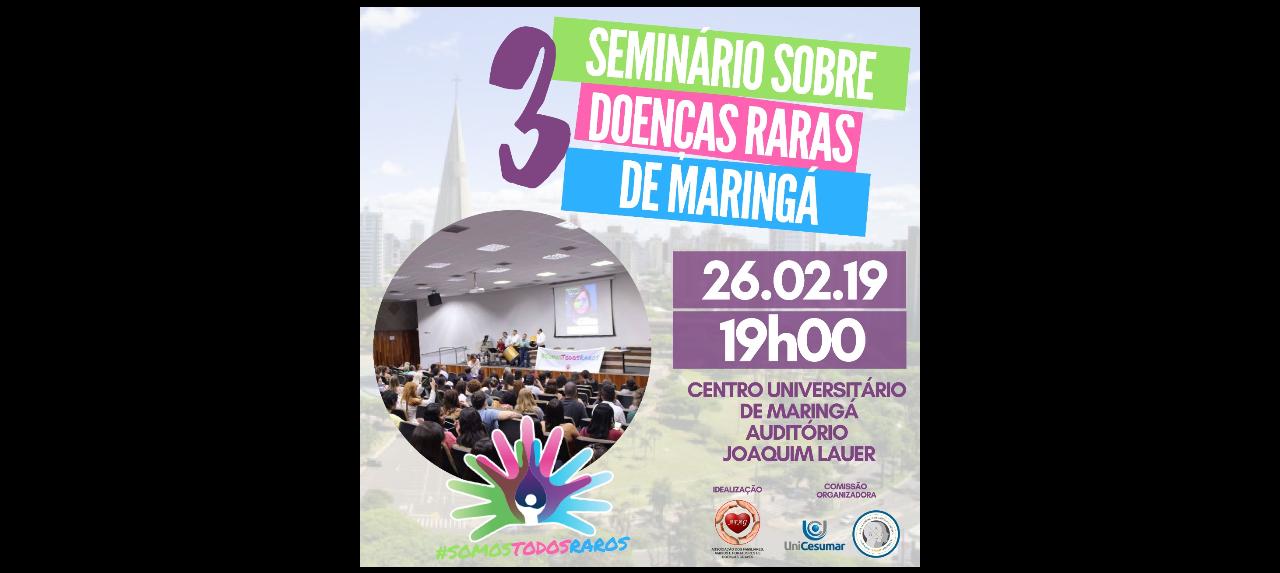 III SEMINÁRIO DE DOENÇAS RARAS MARINGÁ