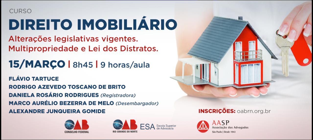 AASP - Direito Imobiliário: alterações legislativas vigentes. Multipropriedade e Lei dos Distratos
