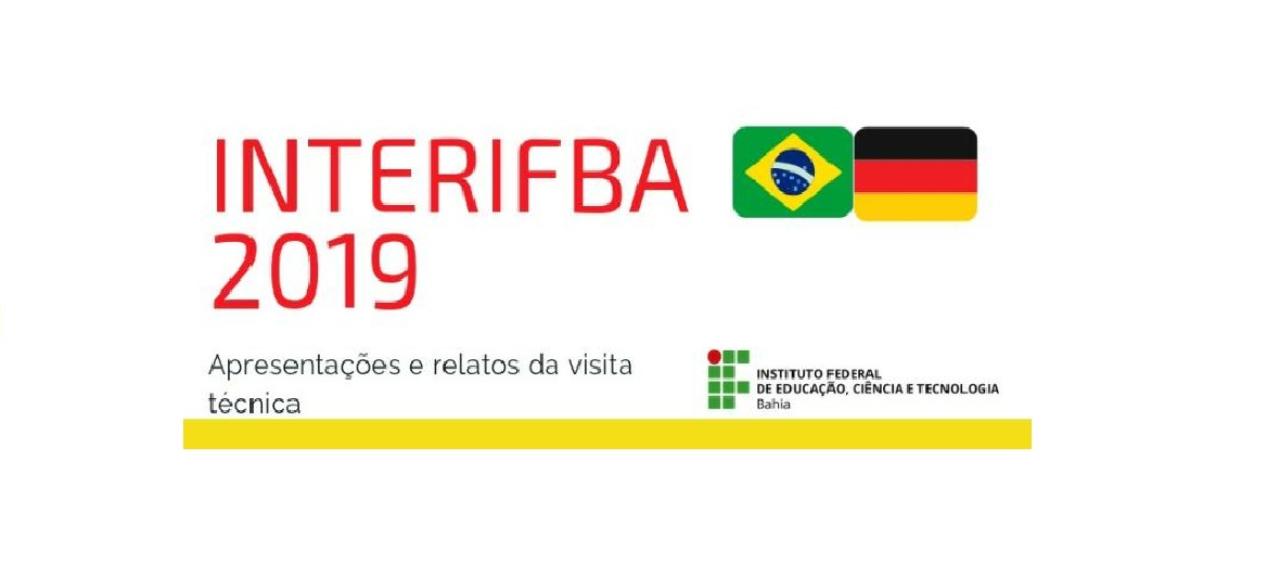IV InterIFBA - Relatos da Visita Técnica à Alemanha 2018.2