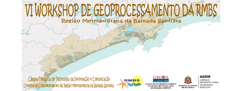 VI Workshop de Geoprocessamento da RMBS
