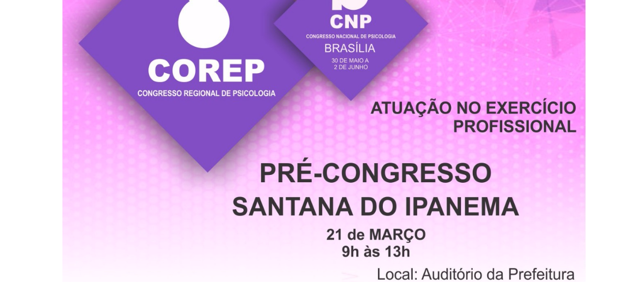 Conselho vai promover pré-congresso em Santana do Ipanema e convida profissionais e estudantes para evento