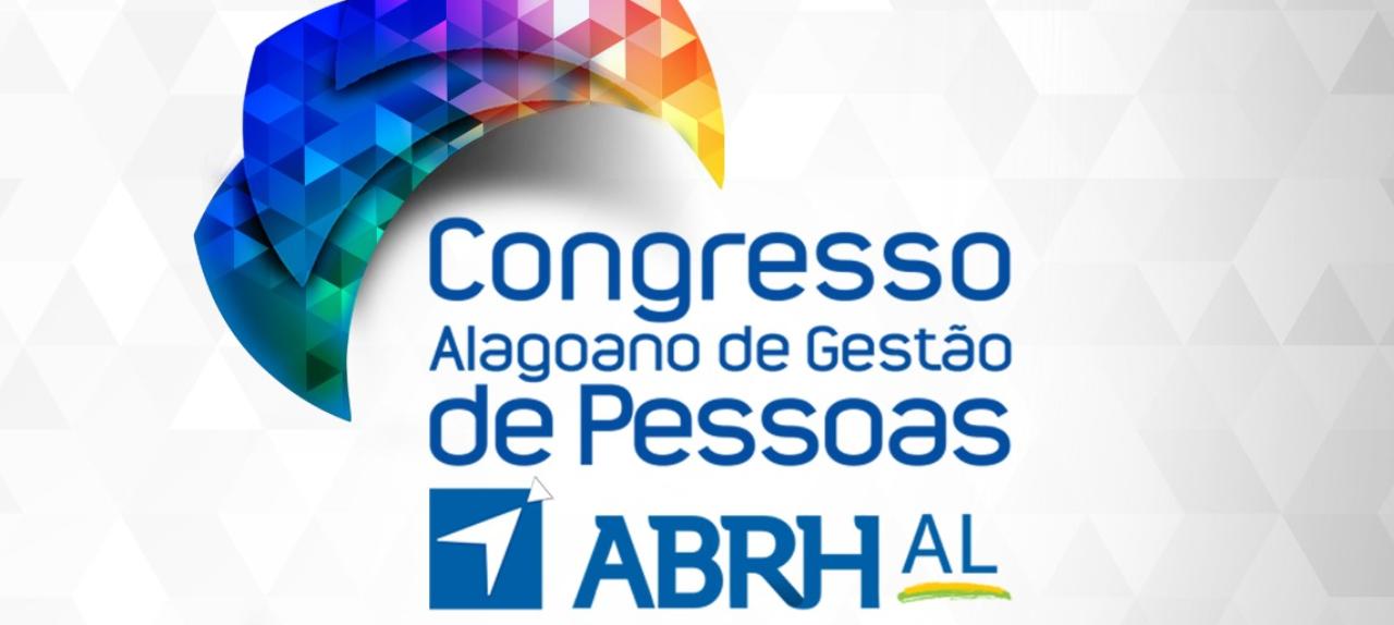 16 º CONGRESSO ALAGOANO DE GESTÃO DE PESSOAS