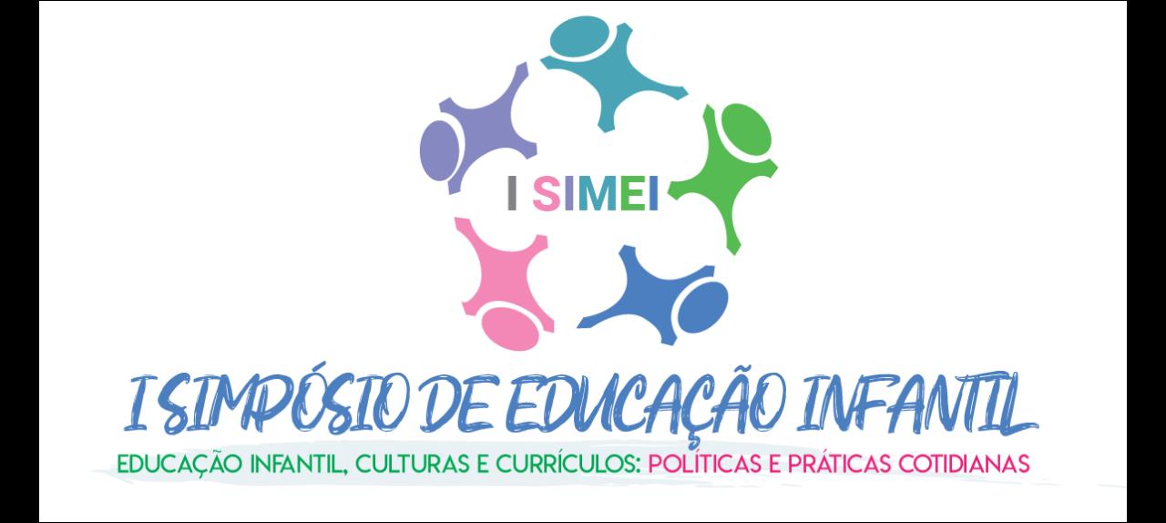 I SIMPÓSIO DE EDUCAÇÃO INFANTIL - I SIMEI