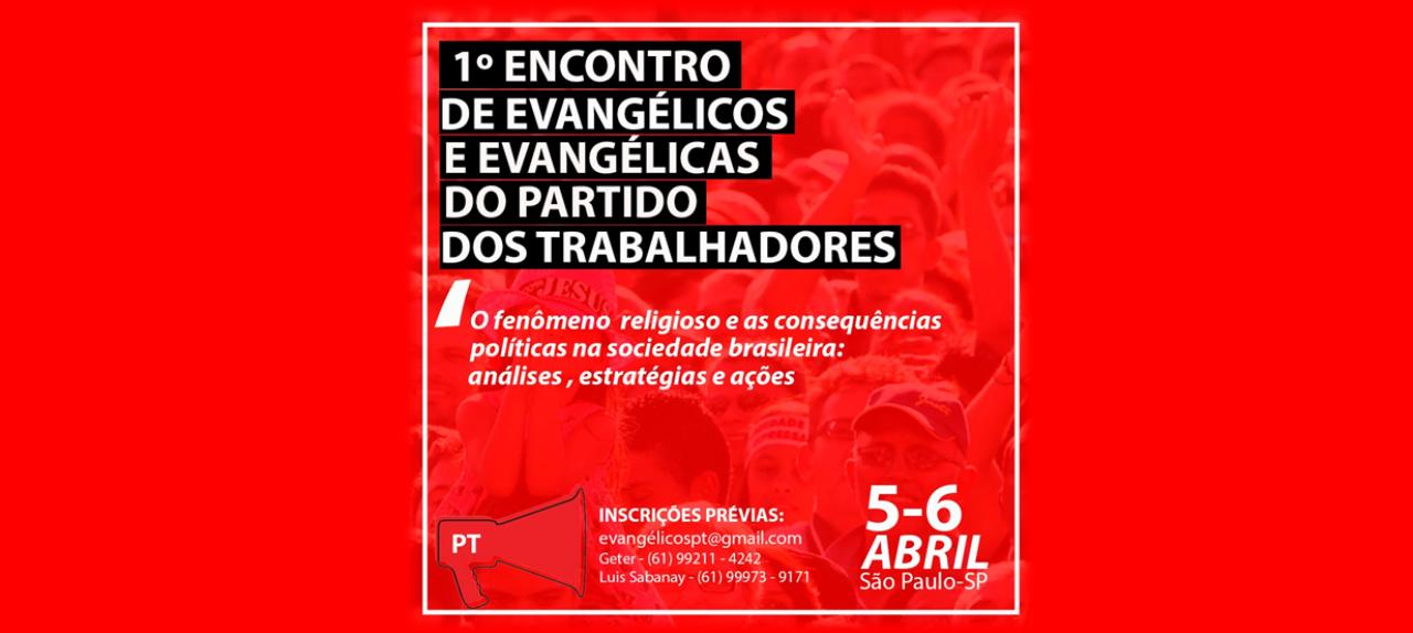 Encontro Nacional de Evangélicos e Evangélicas do Partido dos Trabalhadores