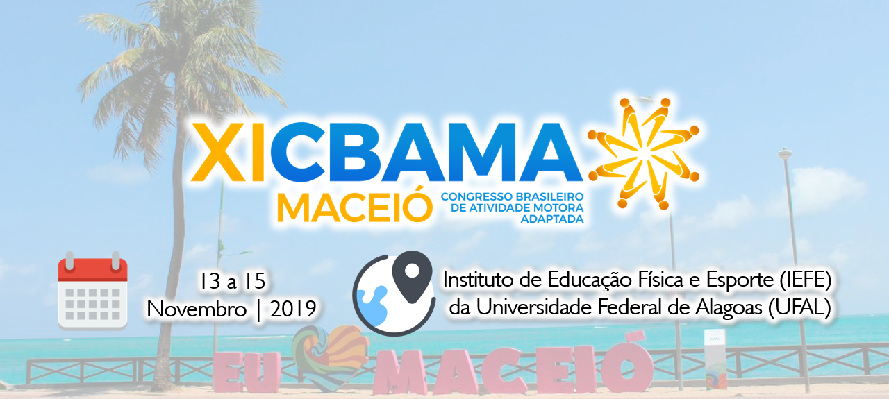 XI Congresso Brasileiro de Atividade Motora Adaptada - CBAMA