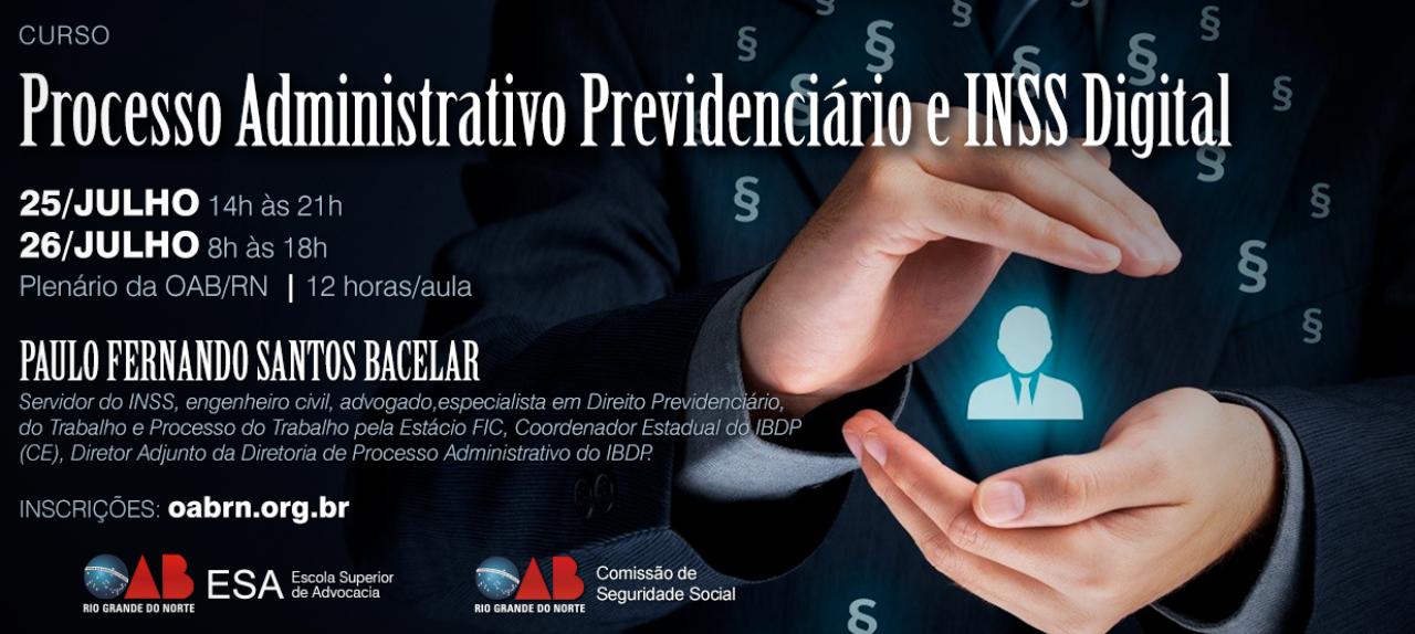 PROCESSO ADMINISTRATIVO PREVIDENCIÁRIO E INSS DIGITAL