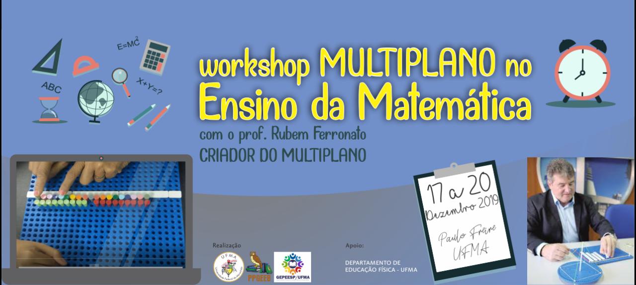 Workshop Multiplano no Ensino da Matemática