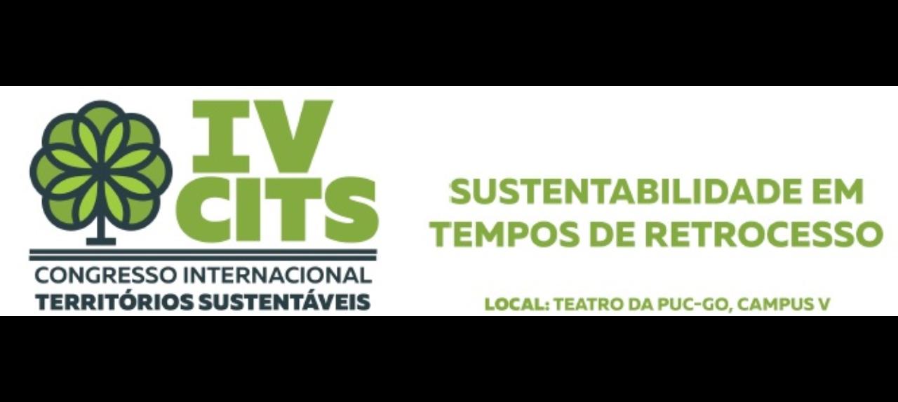 IV CITS - Congresso Internacional Territórios Sustentáveis - Sustentabilidade em tempos de retrocesso